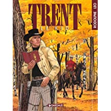 Trent, Tome 2 : Le kid