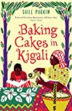 Image de Baking Cakes in Kigali (English Edition)