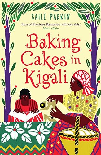 Baking Cakes in Kigali (English Edition) -