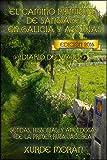 Image de El Camino Primitivo de Santiago entre Asturias y Galicia - Diario de Viaje -