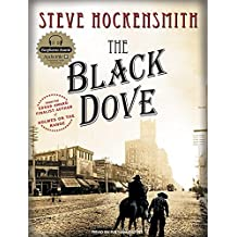 The Black Dove: A Holmes on the Range Mystery by Steve Hockensmith (2008-02-19)