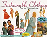 Fashionable Clothing From the Sears Catalogs: Mid 1960s (Schiffer Book for Collectors)