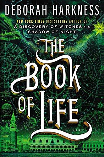The Book of Life (All Souls Trilogy) por Deborah Harkness