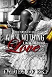 Ain't Nothing Like That Hood Love: A KKP Anthology