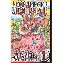 ONE PIECE JOURNAL - Volume 1: La concezione di Famiglia in ONE PIECE