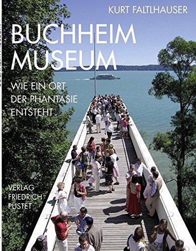 Buchheim Museum: Wie ein Ort der Phantasie entsteht (Bayerische Geschichte)