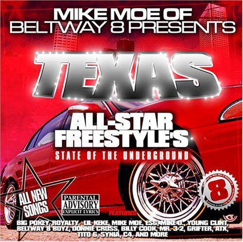 Texas All Star Freestyles by Mike Moe of Beltway 8