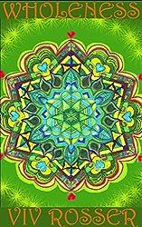 Hidden Chakra Powers (Book 3) - Wholeness (English Edition)