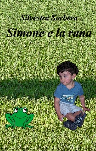 Simone e la rana: Viaggio nel bosco magico (Italian Edition)