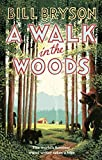 'A Walk In The Woods: The World's Funniest Travel Writer Takes a Hike (Bryso...' von Bill Bryson