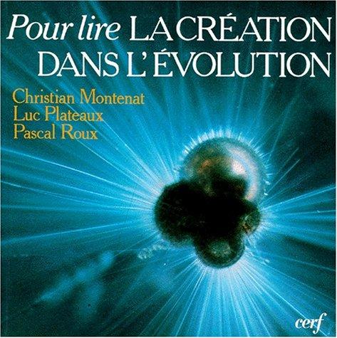 Pour lire la création dans l'évolution par Christian Montenat