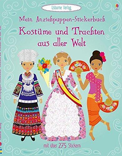 Mein Anziehpuppen-Stickerbuch: Kostüme und Trachten aus aller Welt (Essen Kostüme Kind)