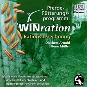 WINration. Pferde-Fütterungsprogramm. Version 2.0. CD-ROM für Windows 95/98/Me/NT4/ 2000: Rationsberechnung per Computer