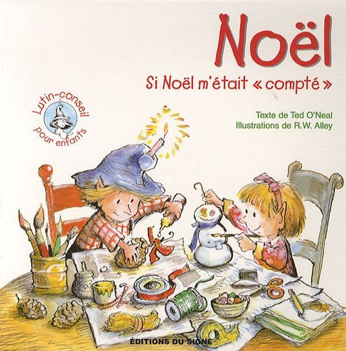 Noël : Si Noël m'était par Ted O'Neal