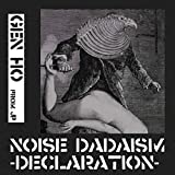 Noise Dadaism Declaration