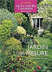 Créer votre jardin sur mesure