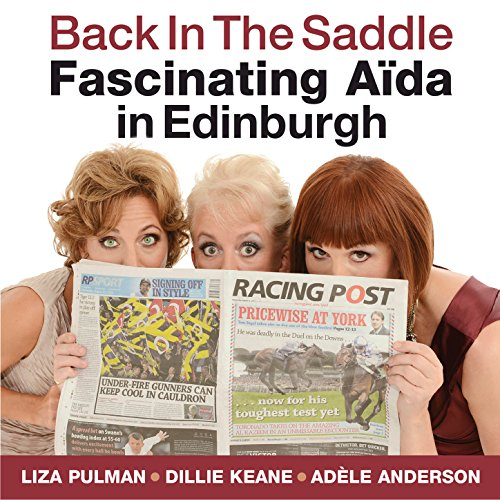 Fascinating Aïda in Edinburgh [Explicit] ()