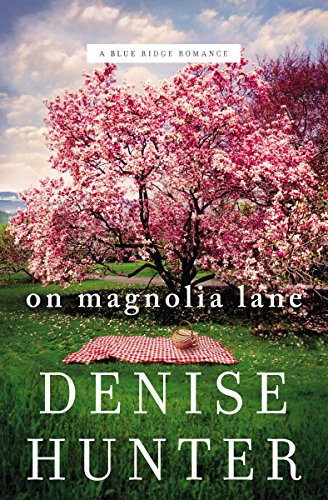 On Magnolia Lane (A Blue Ridge Romance) (Flower Magnolia State)