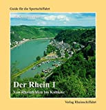 Der Rhein 1 - Von Rheinfelden bis Koblenz - Wolfgang Banzhaf