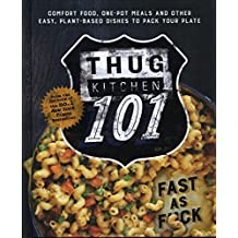 Thug Kitchen 101: Fast as F*ck
