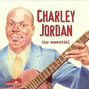 The Essential Charley Jordan Amazon Co Uk Music