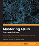 Mastering QGIS - Second Edition
