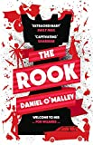 The Rook: 1 (The Checquy Files) by Daniel O'Malley