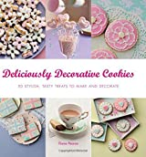 Deliciously Decorative Cookies to Make & Eat: 50 Stylish, Tasty Treats to Make and Decorate by Fiona Pearce (7-Aug-2014) Paperback