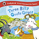 Image de The Three Billy Goats Gruff: Ladybird First Favourite Tales