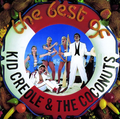 The Best Of Kid Creole & The C...