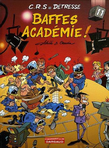 CRS=Détresse, tome 11 : Baffes Academie !