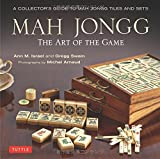 Mah Jongg: The Art of the Game: A Collector's Guide to Mah Jongg Tiles and Sets by Ann Israel (2014-11-18)