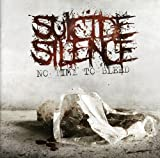 Songtexte von Suicide Silence - No Time to Bleed