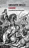 Canne: La sconfitta che fece vincere Roma (Intersezioni Vol. 459)