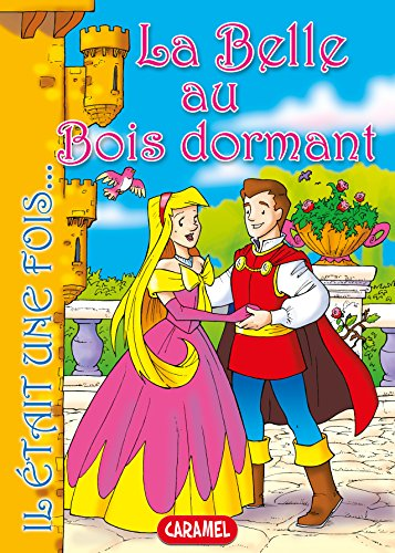 La Belle au Bois dormant: Conte et Histoires pour enfants (Il était une fois t. 2)