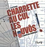 Telecharger Livres Charette au cul les nouvos Le parler des architectes (PDF,EPUB,MOBI) gratuits en Francaise