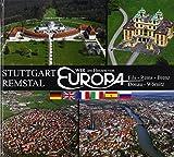 Wir im Herzen von Europa: Stuttgart - Remstal: Fils - Rems - Brenz - Donau - Wörnitz