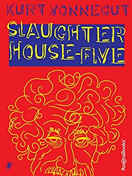 Slaughterhouse-Five (English Edition) von [Vonnegut, Kurt]