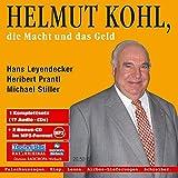 Helmut Kohl: Die Macht und das Geld - Hans Leyendecker, Heribert Prantl, Michael Stiller