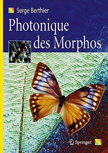 Photonique des Morphos par Serge Berthier