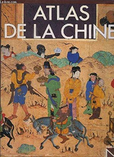 Atlas de la Chine par C. (Caroline) Blunden, M. (Mark) Elvin