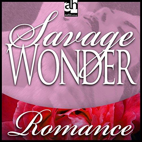 Savage Wonder  Audiolibri
