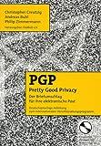 PGP - Pretty Good Privacy - Der Briefumschlag für Ihre elektronische Post