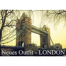 Neues Outfit - LONDON (Wandkalender 2017 DIN A3 quer): Die Weltmetropole London erstrahlt hier in neuen fotografischen Outfit (Monatskalender, 14 Seiten )