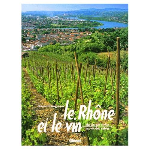 Le Rhône et le Vin