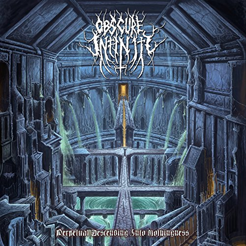 Obscure Infinity: Perpetual Descending Into Nothingness (Audio CD)