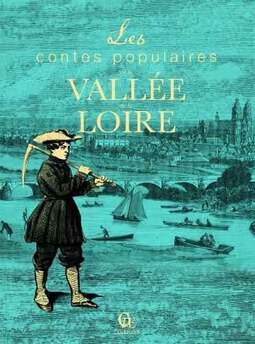 En ligne téléchargement Contes populaires de la Vallée de la Loire pdf