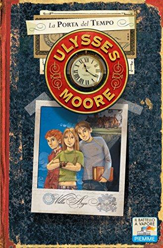 La porta del tempo (Il battello a vapore. Ulysses Moore)