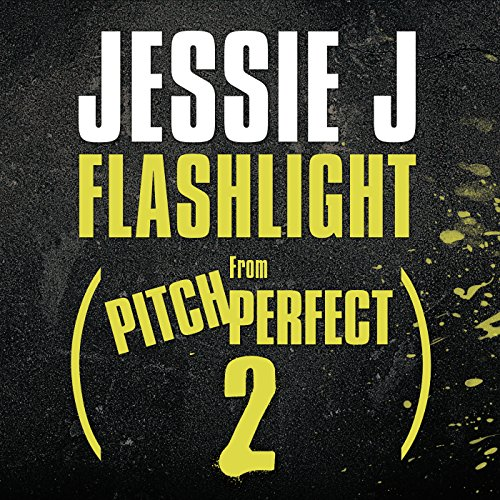 "Flashlight (From ""Pitch Perfec..."
