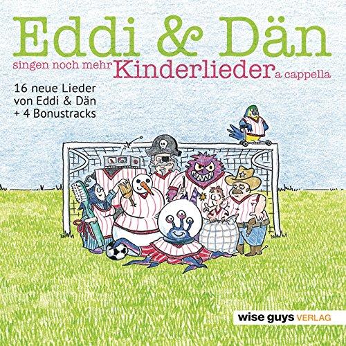 Eddi & Dän singen noch mehr Ki...